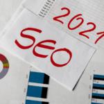 SEO Strategies of 2021